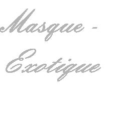 Masque - Exotique